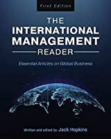 The International Management Reader: Essential Articles on Global Business