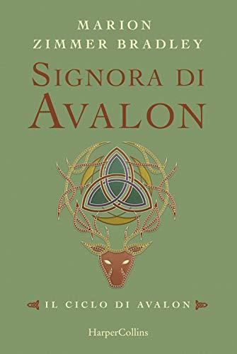 Signora di Avalon. Il ciclo di Avalon. Ediz. integrale (Vol. 3)