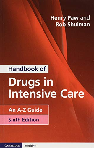 Handbook of Drugs in Intensive Care: An A-Z Guide