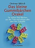 Das kleine Gummibärchen Orakel: Sie ziehen fünf Bärchen aus der Tüte und wissen alles über Ihre Zukunft!