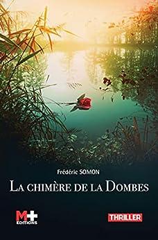 La chimère de la Dombes par [Frédéric Somon]