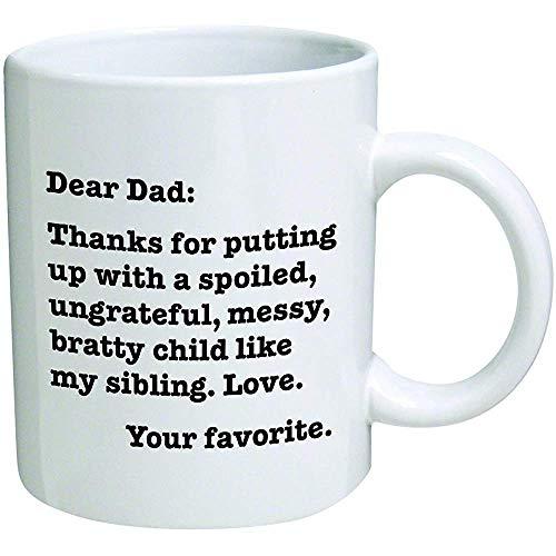Taza divertida Querido papá: Gracias por aguantar a un niño malcriado y al infierno; Ama tus tazas de café favoritas de 11 oz Divertido inspirador