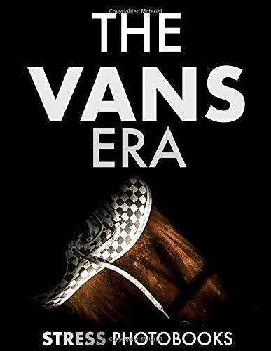 THE VANS ERA