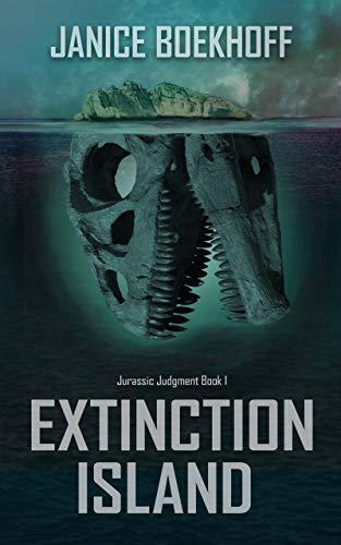 Extinction Island: Jurassic Judgment Book 1