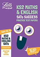KS2 Maths and English SATs Practice Test Papers: For the 2020 Tests (Letts KS2 SATs Success)
