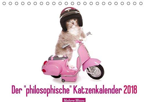 """Der \""""philosophische\"""" Katzenkalender 2018 (Tischkalender 2018 DIN A5 quer): Lustige Zitate, die von Katzen stammen könnten (Monatskalender, 14 Seiten ) (CALVENDO Tiere)"""