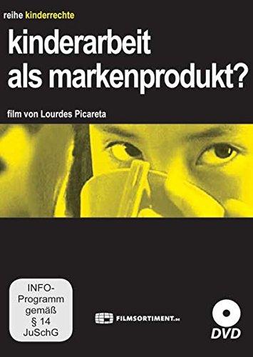 Kinderarbeit als Markenprodukt? - Kinderrechte