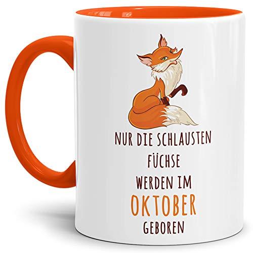 Fuchs-TasseDie schlausten Füchse Werden im Oktober Geboren/Geburtstag/Fun/Lustig/Spruch/Geburtstags-Geschenk/Innen und Henkel Orange