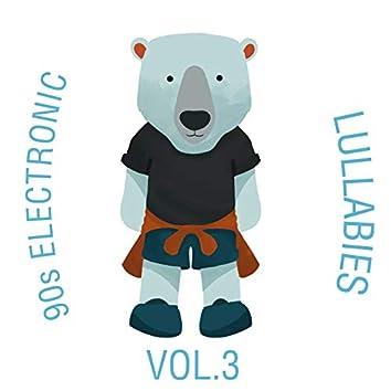 90s Electronic Lullabies, Vol. 3