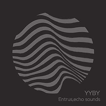 Entrus, echo sounds