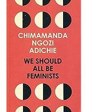 We Should All Be Feminists: Chimamanda Ngozi Adichie