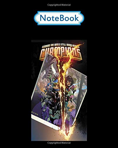 Notebook: marvel comixology champions unlimited comic book cover - 50 sheets, 100 pages - 8 x 10 inches