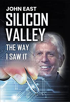 Silicon Valley: The Way I Saw It by Qiworks Press