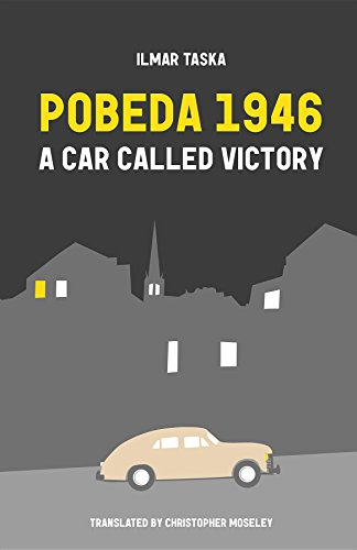 Pobeda 1946: A Car Called Victory (English Edition)