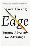 Edge: Turning Adversity into Advantage