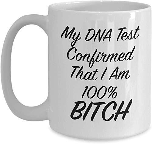 N\A Il Mio Test del Dna ha confermato Che Sono Una Tazza Regalo 100% Cagna o Una Tazza da tè in Ceramica