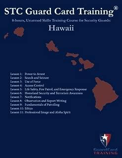 8-hours, Unarmed Security Guard Skills Training Course: Hawaii (STC Guard Card Training)