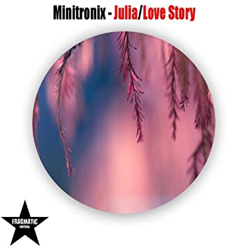 Julia / Love Story