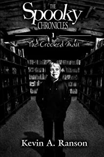 The Spooky Chronicles: The Crooked Man