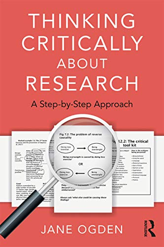Thinking Critically about Research: A Step by Step Approach