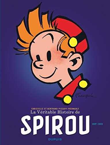La Véritable Histoire de Spirou - tome 2 - La Véritable Histoire de Spirou (1947-1955)