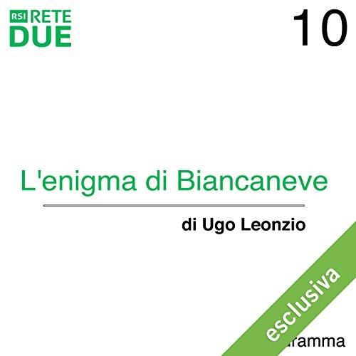 L'enigma di Biancaneve 10 audiobook cover art