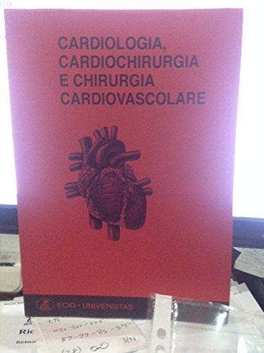 CARDIOLOGIA ,CARDIOCHIRURGIA E CHIRURGIA CARDIOVASCOLARE,la dispensa ufficiale per Medicina Unige