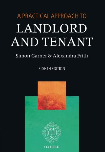 Compare Textbook Prices for A Practical Approach to Landlord and Tenant 8 Edition ISBN 9780198802709 by Garner, Simon