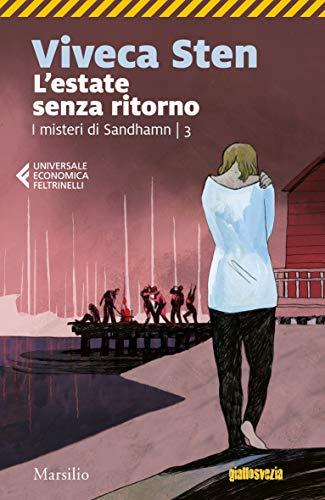 L'estate senza ritorno (I misteri di Sandhamn Vol. 3)