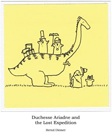 Duchesse Ariadne and the Lost Expedition: Volume 1