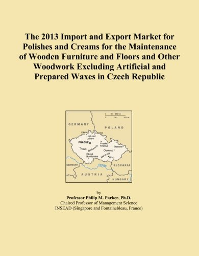 The 2013 Import and Export Market for Polishes and Creams for the Maintenance of Wooden Furniture and Floors and Other Woodwork Excluding Artificial and Prepared Waxes in Czech Republic