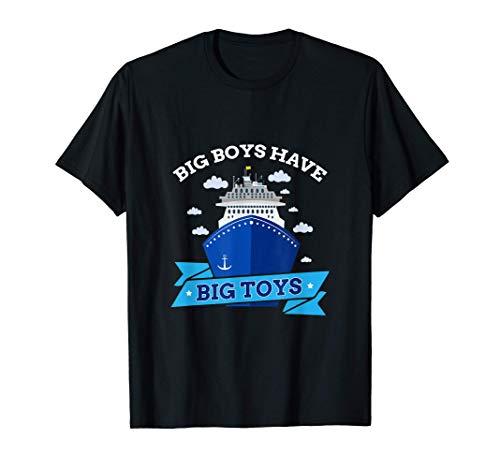 Hombre Big Boys Have Big Toys cruise ship cruise captain Camiseta