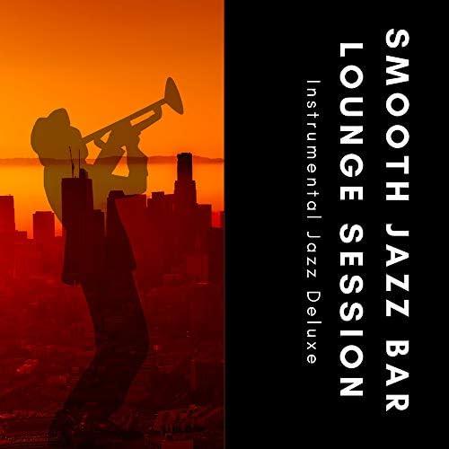Smooth Jazz Bar Lounge Session