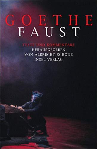 Faust: Texte und Kommentare
