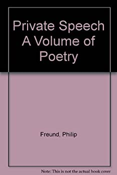 Hardcover Private Speech A Volume of Poetry Book