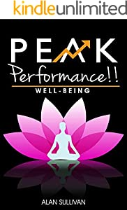 Peak Performance!! : WELL-BEING – Living in a Beautiful State