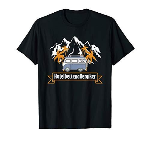Camping Shirt | Wohnmobil TShirt | Hotelbettenallergiker T-Shirt