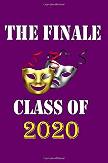 "The final class of 2020: Graduation theater Notebook for Class of 2020 Seniors,  2020 Graduation Gift, College Ruled Composition, Lined Journal (6""x9"") 120 Pages"