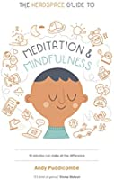 The Headspace Guide to... Mindfulness & Meditation: As Seen on Netflix (English Edition)