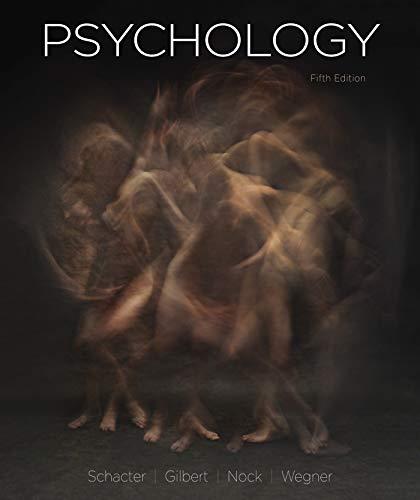 Compare Textbook Prices for Psychology Fifth Edition ISBN 9781319190804 by Schacter, Daniel L.,Gilbert, Daniel T.,Nock, Matthew K.,Wegner, Daniel M.