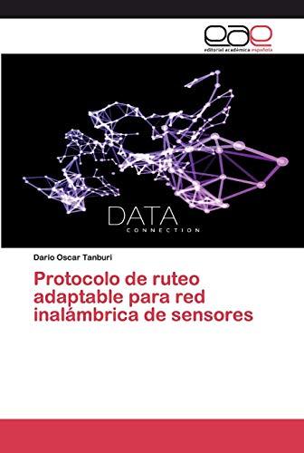 Protocolo de ruteo adaptable para red inalámbrica de sensores