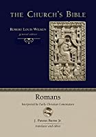 Romans: Interpreted by Early Christian Commentators