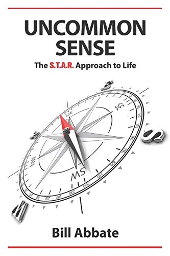 Uncommon Sense: The S.T.A.R. Approach to Life