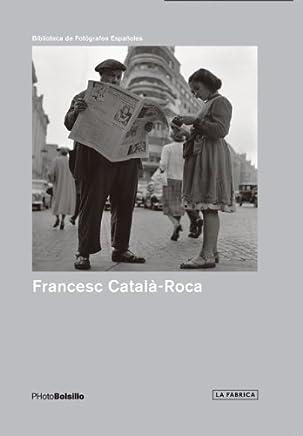 Francesc Català-Roca: PHotoBolsillo by Luis Revenga (2012-09-30)