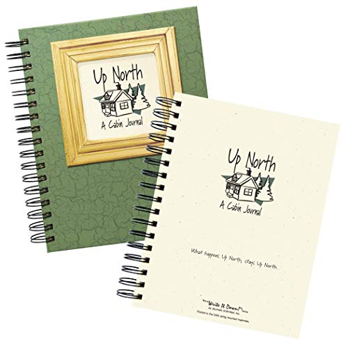 "Journals Unlimited ""Write it Down!"" Series Guided Journal, Up North, A Cabin Journal, with a Green Hard Cover, Made of Recycled Materials, 7.5""x 9"""