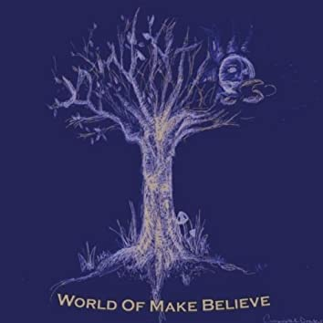 World of Make Believe
