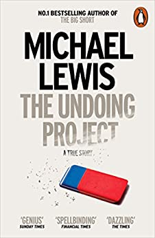 The Undoing Project: A Friendship that Changed the World by [Michael Lewis]