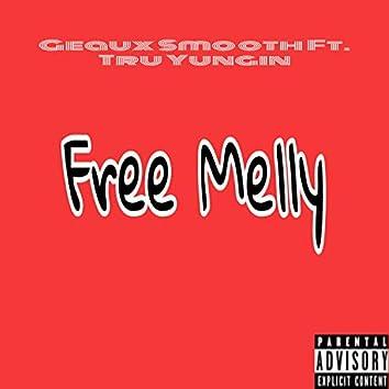 Free Melly (feat. Tru Yungin')
