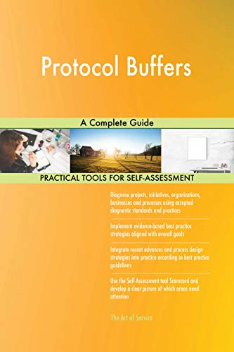 Protocol Buffers A Complete Guide