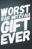 Worst Bar Mitzvah Gift Ever: 110-Page Blank Lined Journal Bar Mitzvah Gag Gift Idea